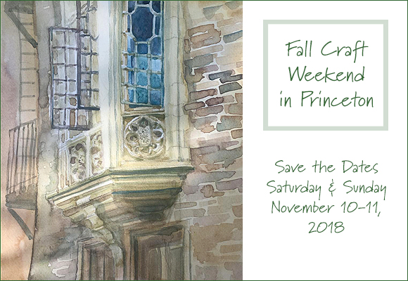 More information about our upcoming event at Princeton Seminary will be posted soon. But in the meantime, please mark your calendars for November 10 & 11, 2018 for our Fall Craft Weekend!