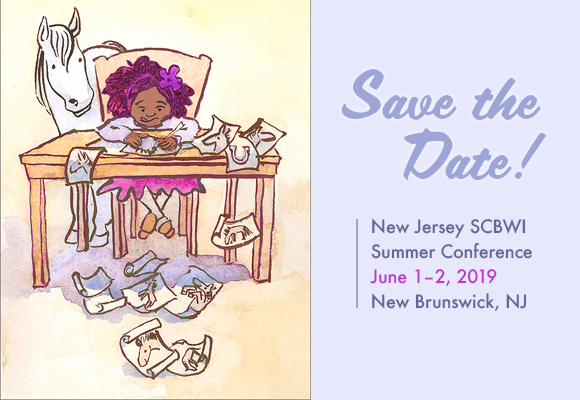 We are thrilled to announce our New Jersey SCBWI Annual Summer Conference will be held in New Brunswick on June 1 + 2, 2019. Save the date on your calendars now! Work on your portfolios and manuscripts so your work will be in the best shape possible when presenting to editors, agents, and art directors!