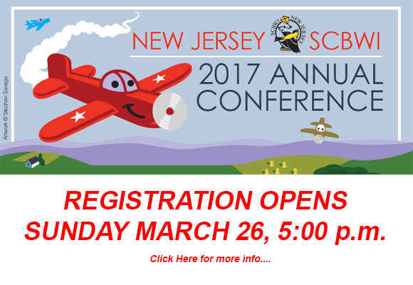 Registration for the June 3-4, 2017 Summer Conference   Opens Sunday March 26, 5:00 P.M.     The registration link is at the bottom of this email. If you try to register earlier than 3/26/2017, 5:00 p.m. you will see 'Access Code Required' which means registration is not yet open. Please do not email the RA or the event organizer for an access code or to ask when registration opens.   End of Registration Deadline: 9 p.m., May 7     __________________________________________________________________________________________      NJSCBWI ANNUAL CONFERENCE 2017   We are so excited for the 2017 NJSCBWI Annual Summer Conference on June 3 & 4.  We have a great lineup of faculty and over 70 workshops for you to attend, plus all your favorite features such as one-on-ones, first page sessions, round tables, agent pitching, panels, illustrator intensive, juried art show, book fair and pre-dinner social.  All to help you on your journey to publication!   __________________________________________________________________________________________   Saturday night fun... This year author Matt Winner will host an evening of stories, humor, observation, and confession inspired by the podcast, Grown-Ups Read Things They Wrote As Kids. Join fellow NJCBWI Conference attendees to unearth the stories you wrote in grade school or revisit the journal entries from your youth! The things we write as children shed light on the people we are today. So dust off those old notebooks or looseleaf stories glued to construction paper and take a trip down memory lane. Matthew Winner, co-founder of All The Wonders and host of the All The Wonders podcast, will emcee the event at an offsite location to be determined.   For questions email Matt at: mwinne2@gmail.com   __________________________________________________________________________________________    Quick tips before heading to the registration site ...   To get the most out of your registration and make it as seamless as possible, set aside an hour with your favorite beverage and follow the general registration instructions. Have the general schedule, faculty bios and workshop descriptions handy and use the registration worksheet to help you stay on track. Links to all of these documents can be found in the FAQ (link below). There are space limits to certain sessions and other info to be aware of, so be sure to click a 'details' link where you see it. Also, when registering, if a pdf pops up with 2016 dates, simply refresh your browser, or empty your caches, then refresh.      Most important tip of all: DO NOT USE THE BROWSER BACK BUTTON when you are registering, because you will lose everything and have to start again. Simply, take your time, and if you need to go back to a previous page, simply click one of the tabs within your registration.   FINAL NOTE: If NJSCBWI gave you a credit from 2016 to apply to this year's conference, you MUST CONTACT THE RA BEFORE registering. (Regretfully, we cannot honor the credit if you have already registered.) Contact RA Cathy Thole-Daniels at: newjersey-ra2@scbwi.org   ___________________________________________________________________________________________________________     CLICK HERE FOR ALL YOUR FAQ (frequently asked questions) Where you will find links to the conference schedule, workshop descriptions, faculty bios and more details.     CLICK HERE FOR THE REGISTRATION WORKSHEET. Use the worksheet to ensure you do not double book the sessions you sign up for. ___________________________________________________________________________________________________________   Hotel Booking: Hyatt Regency New Brunswick (732) 873-1234 2 Albany St New Brunswick, New Jersey 08901   Conference rate for a hotel room: $125 plus taxes and fees. Click here to reserve your conference room at the hotel.  If you'd prefer to call, the number is 888-421-1442. Booking is under New Jersey SCBWI BOOK EARLY to avoid disappointment. There are a limited number of rooms. Map & Directions click HERE ____________________________________________________________________________________________________________________________________________________________________________________   TO REGISTER SUNDAY MARCH 26, 5:00 p.m. (& not a second before!) plus all the information you need about the conference  go to the registration website here.   Can't wait to see you in June! Cathy, Rosanne, Karen and the NJSCBWI Team